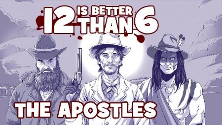 Постер к 12 is Better Than 6: The Apostles (2017)