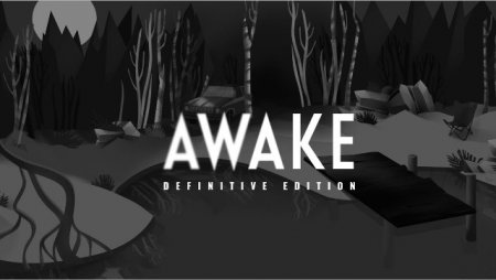 Постер к AWAKE - Definitive Edition (2019)
