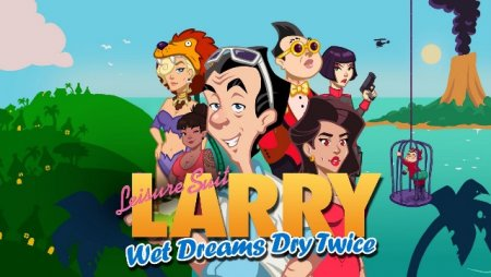 Постер к Leisure Suit Larry - Wet Dreams Dry Twice (2020)